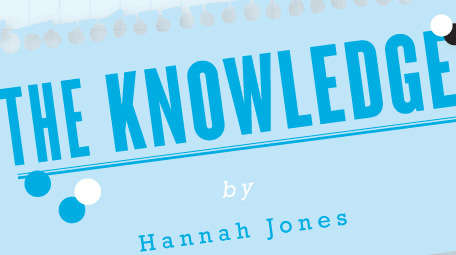 The Knowledge: Hannah Jones