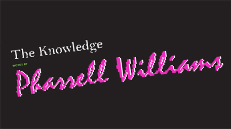 The Knowledge: Pharrell Williams