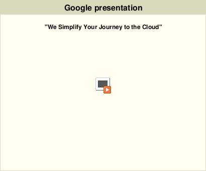 We simplify your journey to the cloud rolling presentation